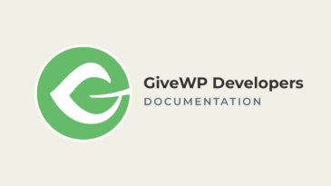 GiveWP Developers Documentation