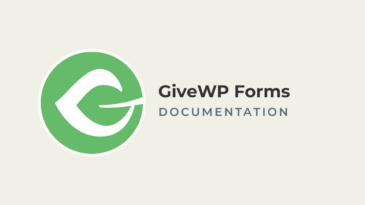 GiveWP Forms Documentation