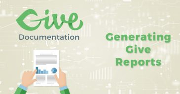 Give Docs: Generating Give Reports