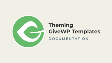 Theming GiveWP Templates