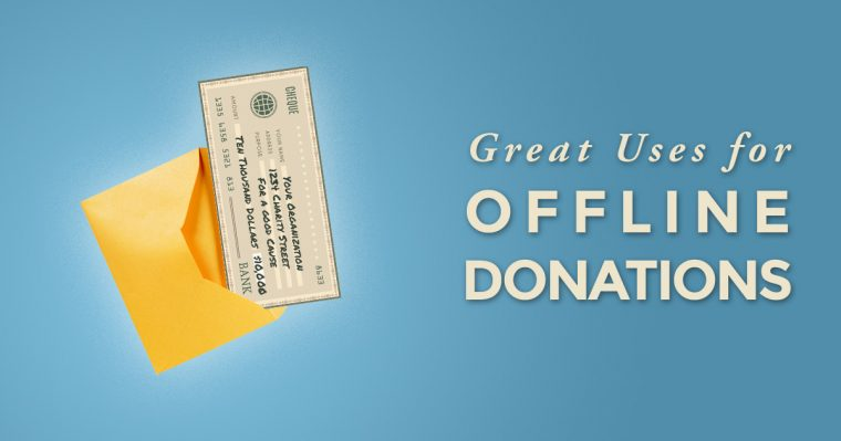Great Uses for Offline Donations