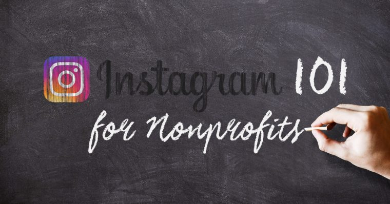Visual Storytelling: Instagram 101 for Nonprofits