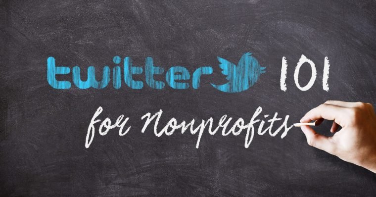 Twitter 101 for Nonprofits: Extending Your Cause's Reach