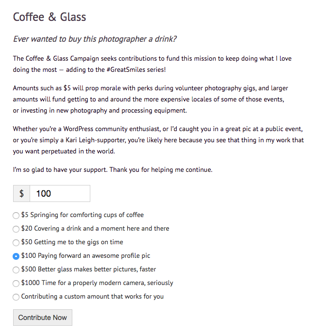 Kari Leigh, a photographer who is working on curating WordCamp photos, uses give in her Coffee & Glass Campaign