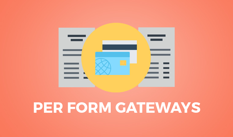 per form gateways