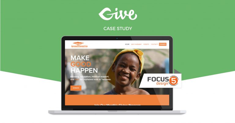 Focus 5 Design was able to help their nonprofit client, easily integrating Give with MailChimp and ensuring donor data is protected and secure.