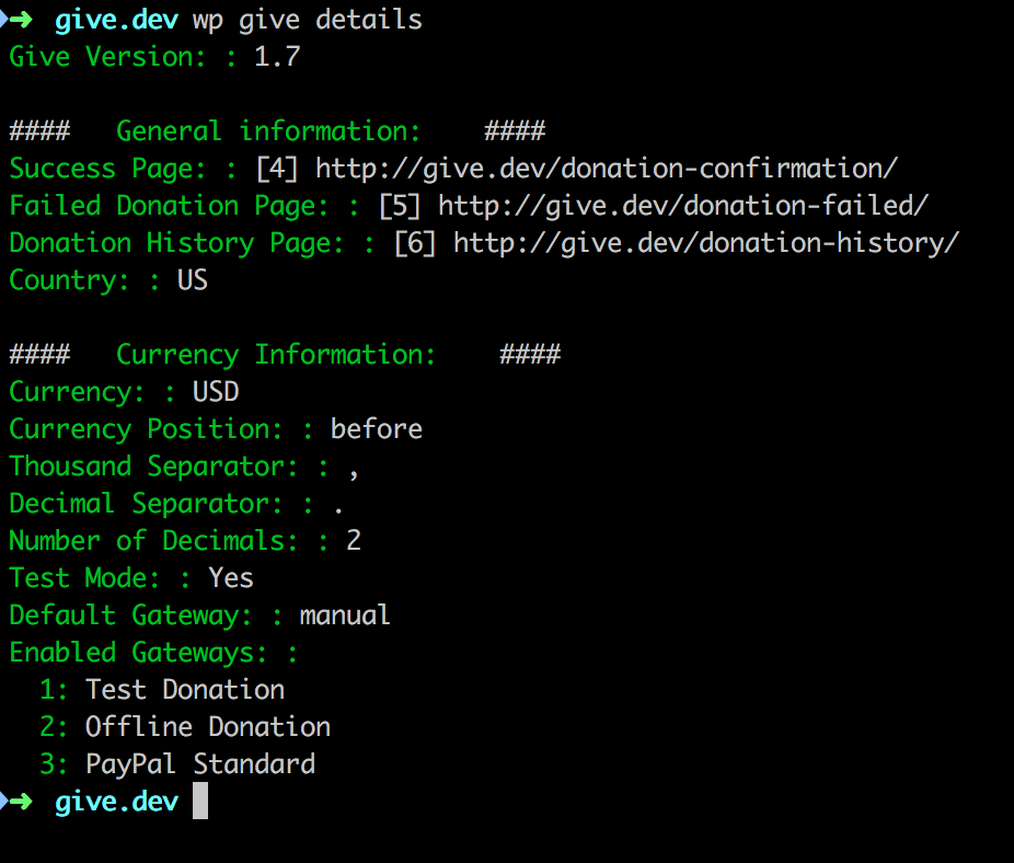 The wp give details command gives you a quick overview of your Give plugin settings.