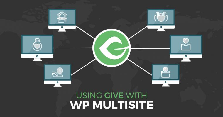 Give can power a multisite WordPress install at once, all while keeping donor and payment gateway information as well as payment histories separate.