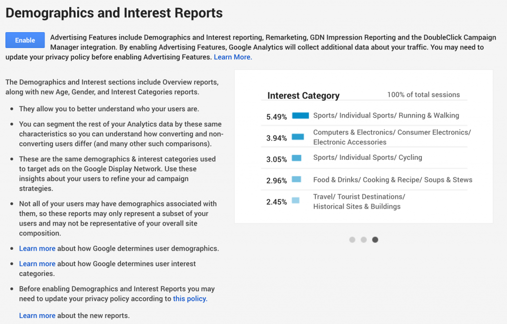 Navigate to Audience > Demographics to enable this feature.