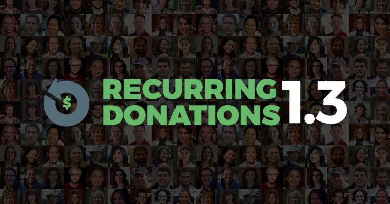 Give Recurring Donations version 1.3 allows you to sync your subscriptions with your payment gateway. Read more about this upgrade now.