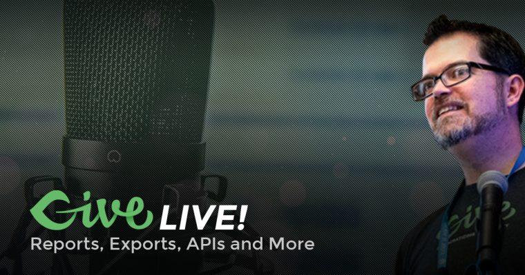 Give LIVE! Reports and Exports
