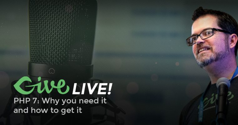Give LIVE! PHP 7: Why you need it and how to get it.