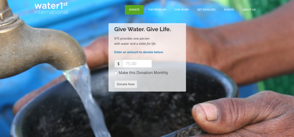 Water1st International uses Give for their Donation Form.