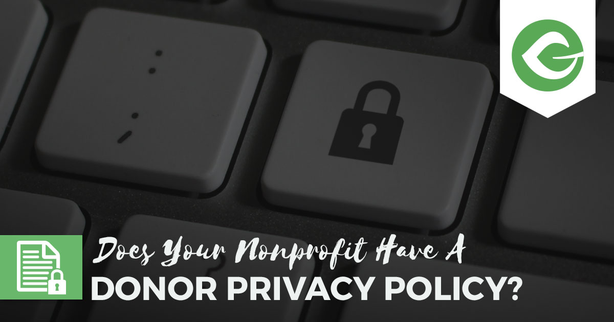 Does your nonprofit have a donor privacy policy posted on your website? We'll give you the tools and tricks for how to do improve your web property?