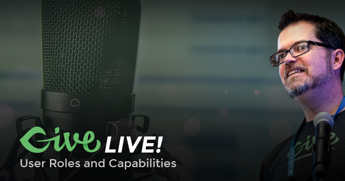 Give LIVE -- Role and Capabilities