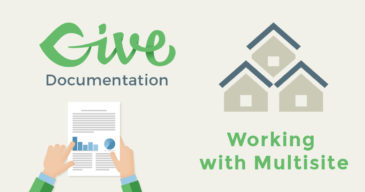 GiveWP Documentation: How Give works with Multisite