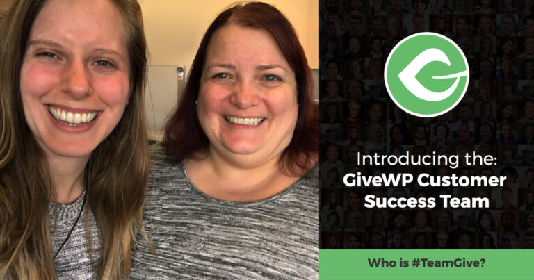 Introducing the GiveWP Customer Success Team