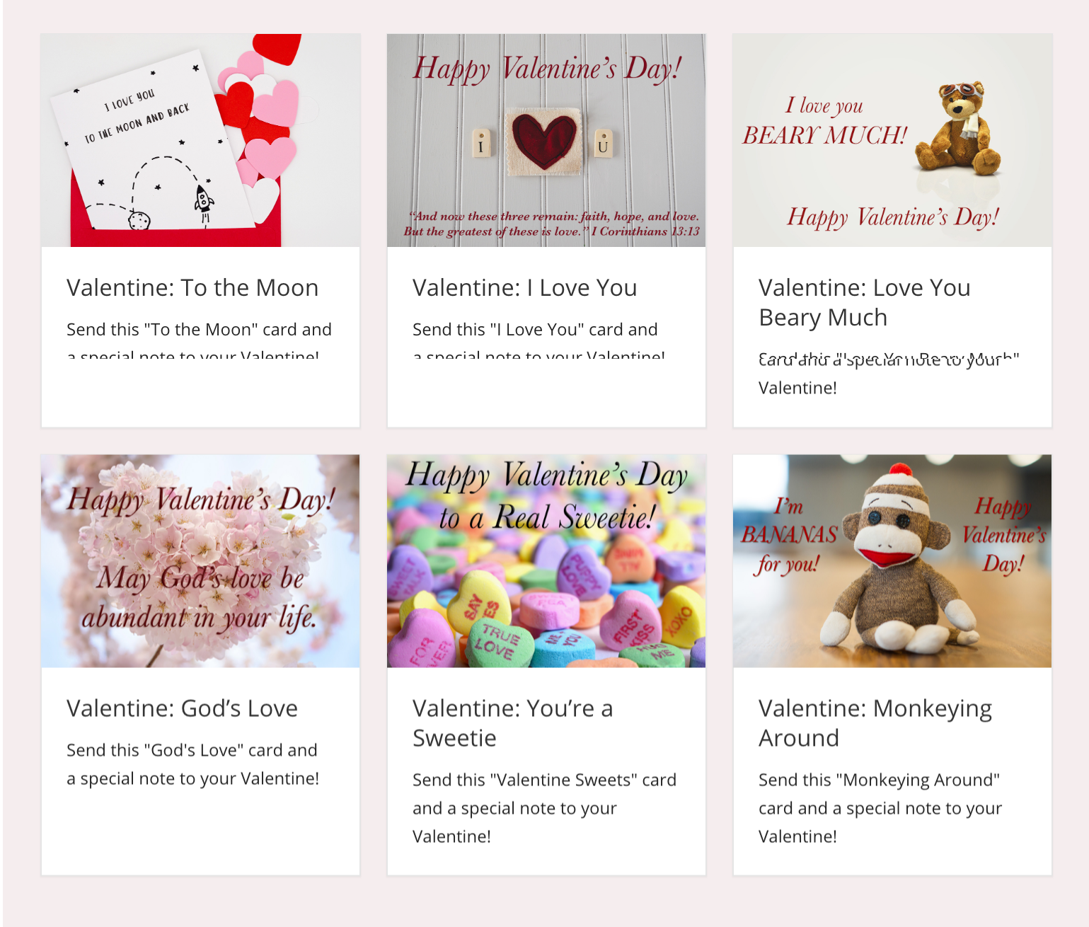 This Valentine's Day eCard grid example contains 6 Valentine's Day Cards with different greetings. Each image is different with a related caption.