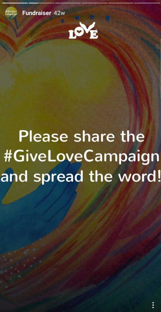 Please share the #GiveLoveCampaign and spread the word!