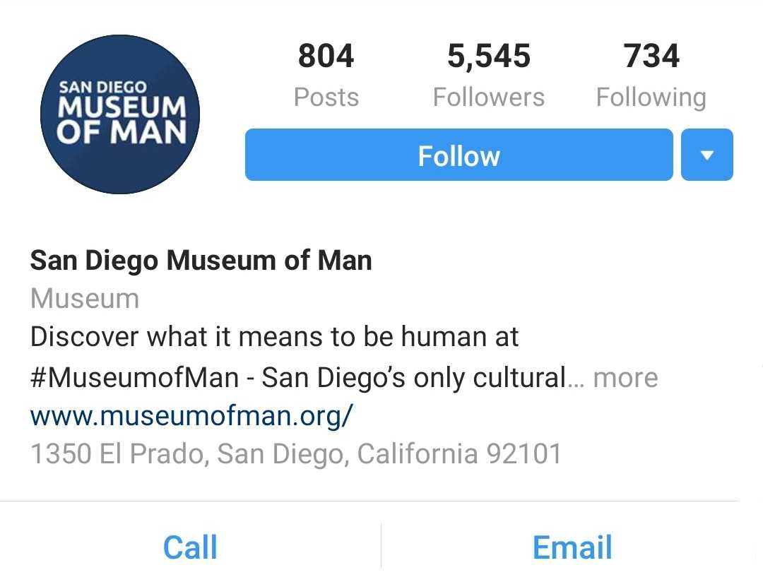 The Museum of Man page has 804 posts, 5,545 followers, and follows 734 people. San Diego Museum of Man invites you to 'Discover what it means to be human at #MuseumofMan.