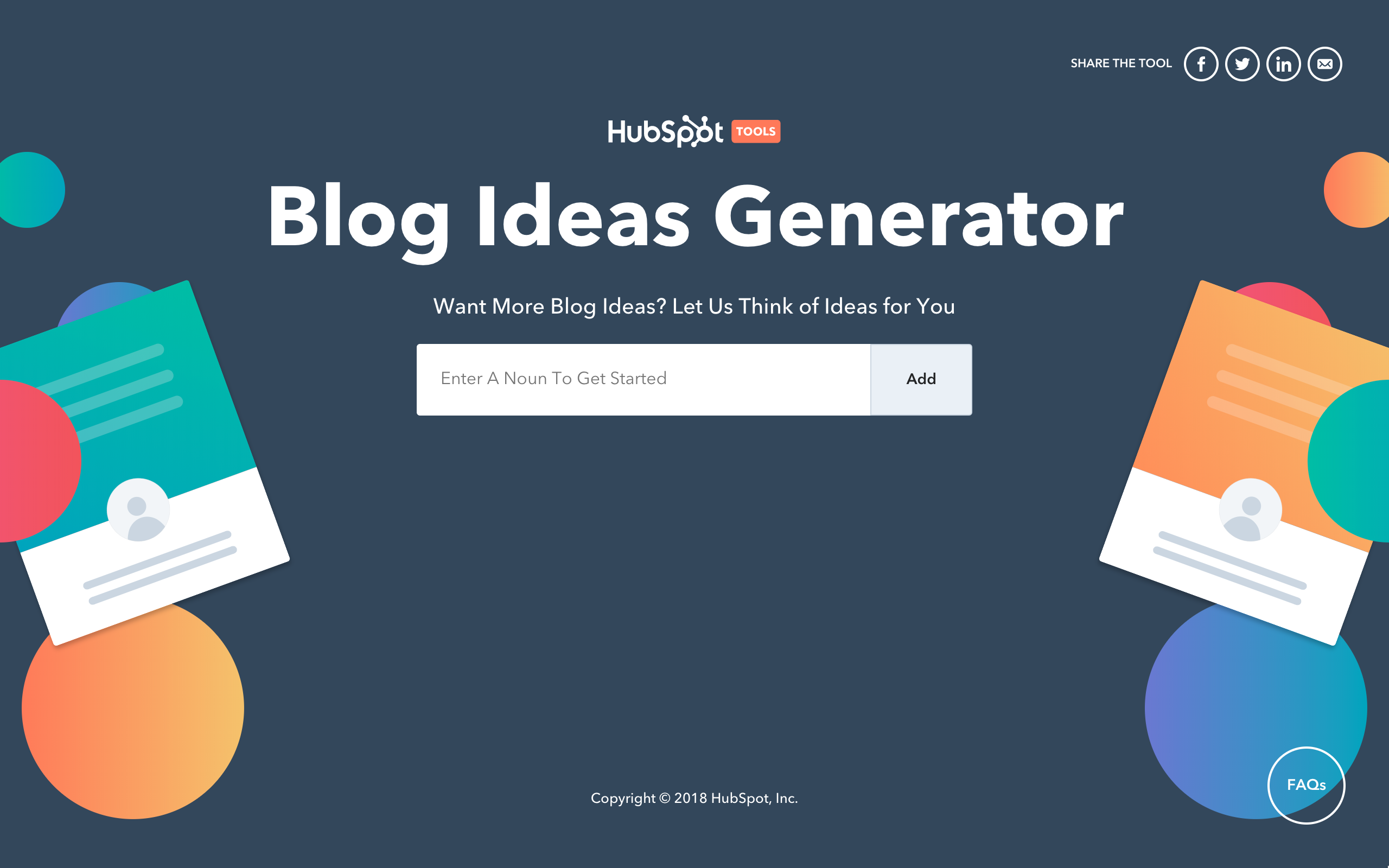 The Blog Ideas Generator by HubSpot allows you to enter a noun then it will produce titles for you to choose from.