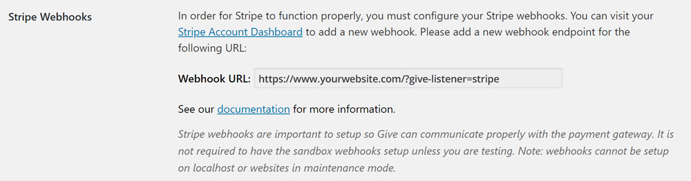 "The URL listed for your stripe webhook is your website domain with ""/?give-listener=stripe"" added on at the end."