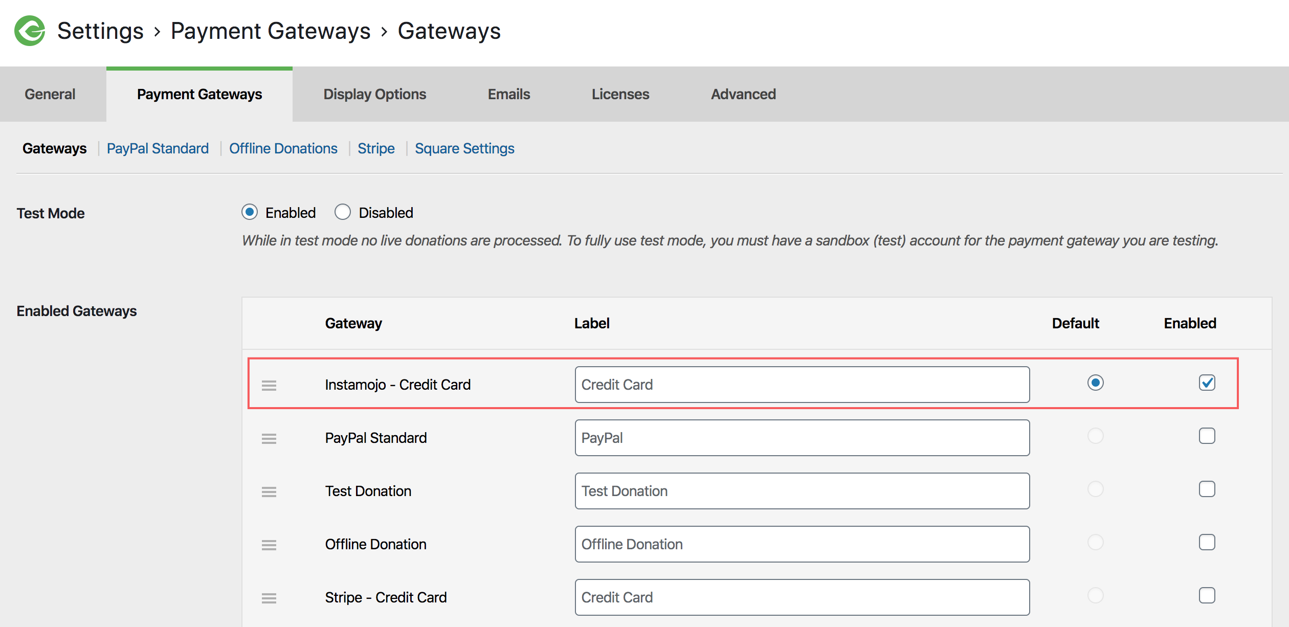 Instamojo now appears atop the list of available gateways in the GiveWP settings.