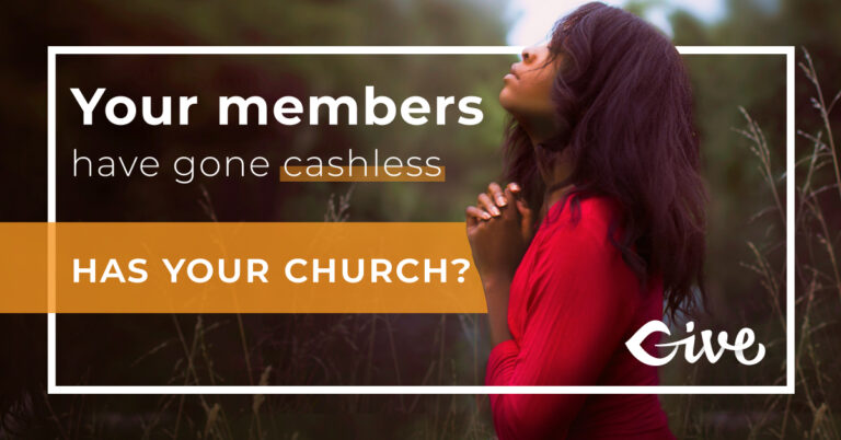 How to set up online giving for your church featured image. Your members have gone cashless. Has your church?