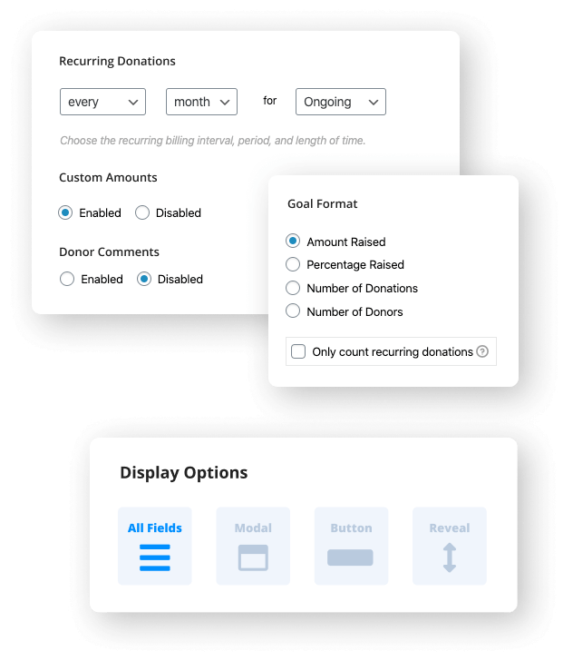 Customize your recurring donation options, goal formats, and display styles.