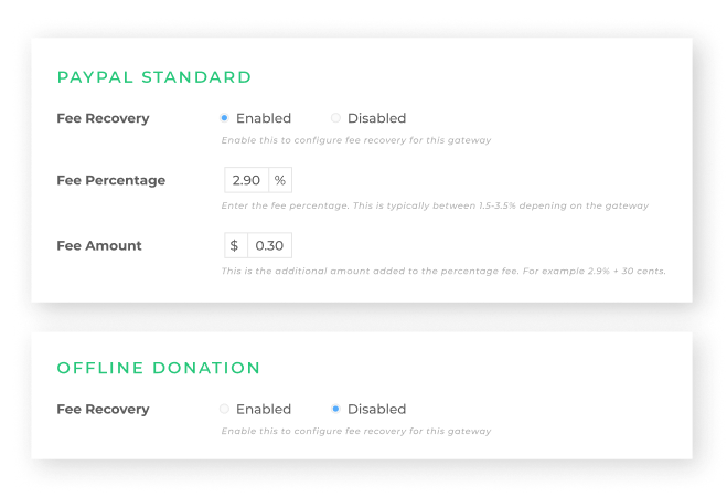 Enable or disable fee recovery and set the amount you need to ask your donors to cover processing fees in your donations settings panel.