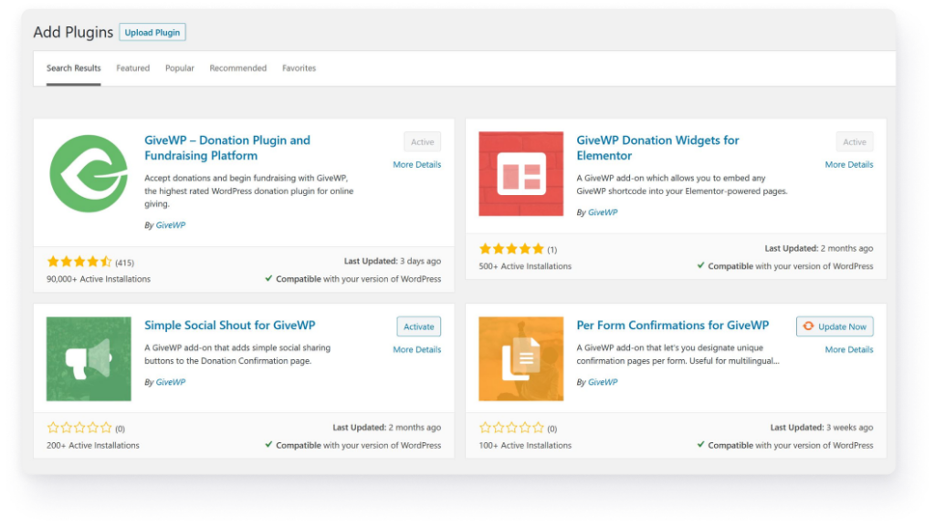 Searching for GiveWP in the plugin directory from your WordPress dashboard will show you the free donation plugin and all of our free GiveWP add-ons.