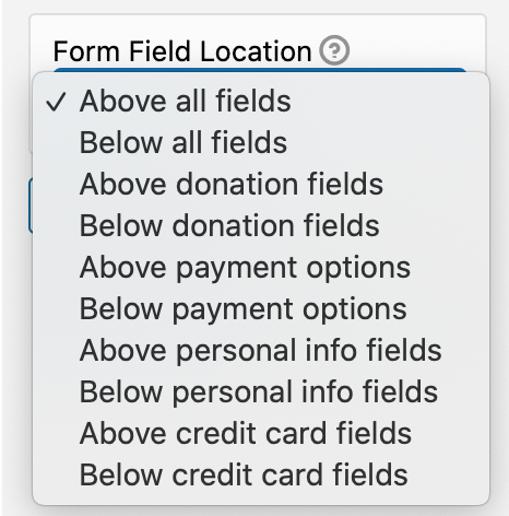 Decide where to put your volunteer form fields on your Donation Form