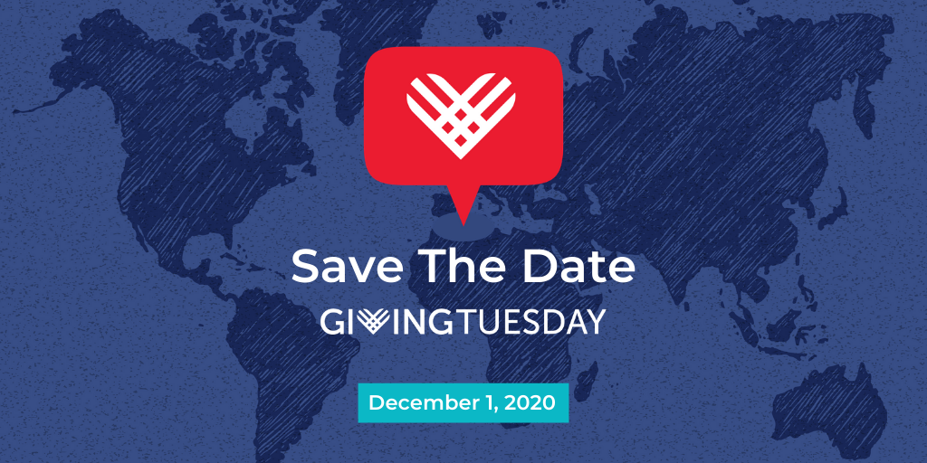 Save the Date #GivingTuesday: December 1, 2020