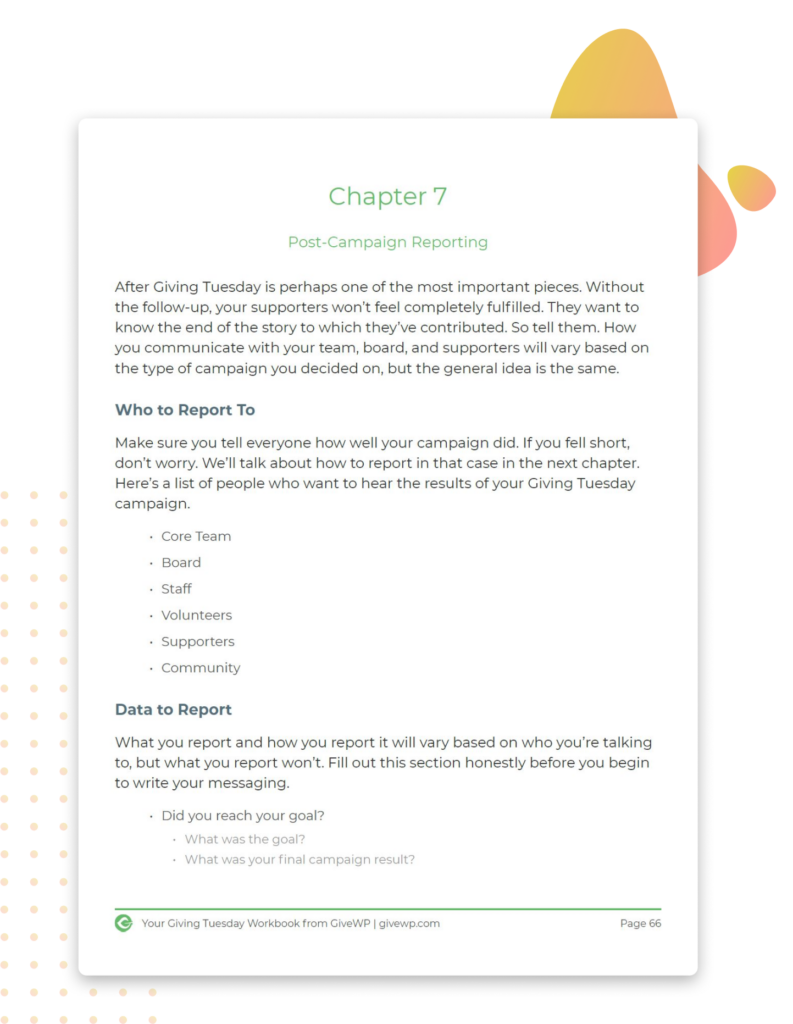 Our Giving Tuesday Workbook also helps with reporting.