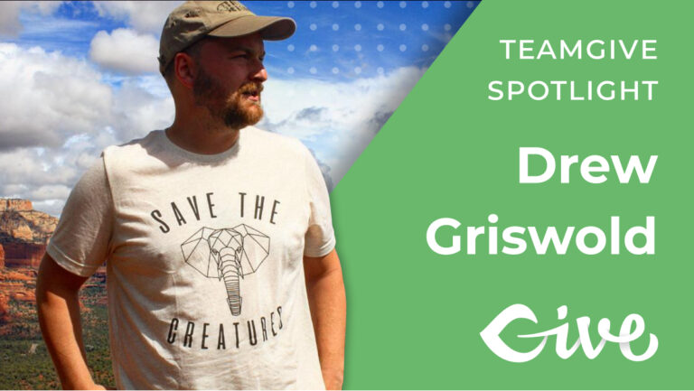 TeamGive Spotlight: Drew Griswold