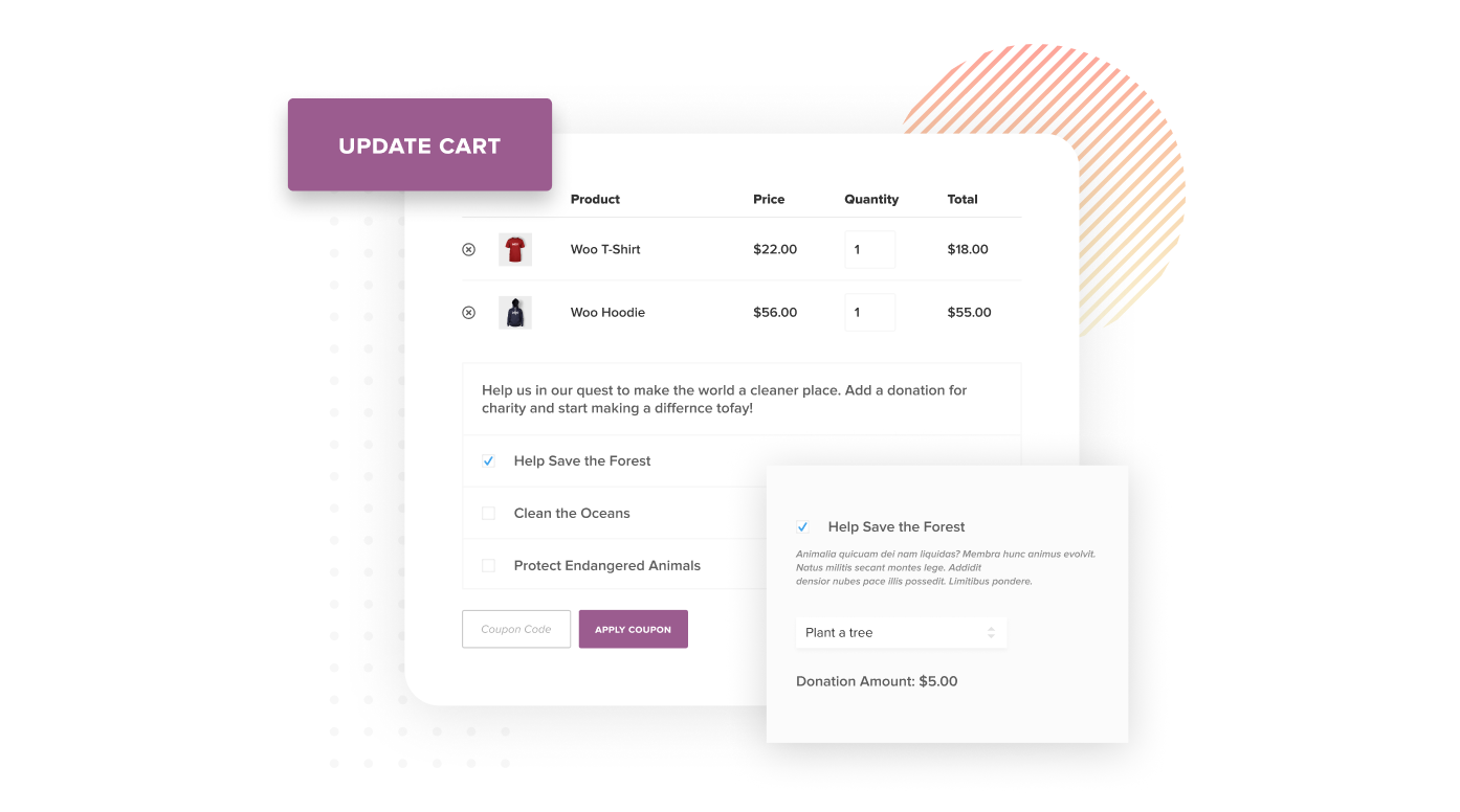 The Cart or Checkout Page with the Donation Section Enabled. The donation forms have checkboxes that expand when clicked and collapse to display the donation details. You can select more than one WooCommerce donation to give to as well.